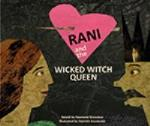 RANI and the WICKED WITCH QUEEN